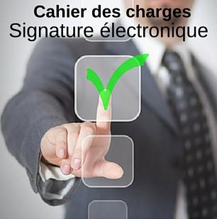 Modèle de cahier des charges signature électronique