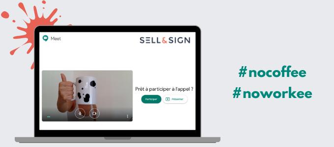 Sell and sign télétravail
